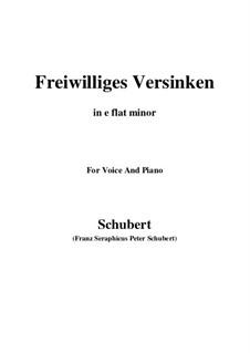 Freiwilliges Versinken (Voluntary Oblivion), D.700: E flat minor by Franz Schubert