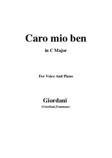Caro mio ben (O Maiden Dear): For voice and piano (C Major) by Tommaso Giordani
