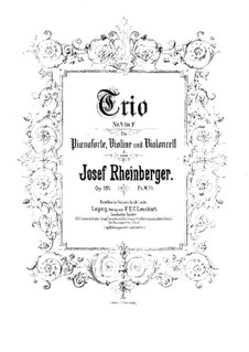 Piano Trio No.4 in F Major, Op.191: Partitura completa by Josef Gabriel Rheinberger