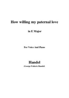 Samson, HWV 57: How willing my paternal love (E Major) by Georg Friedrich Händel