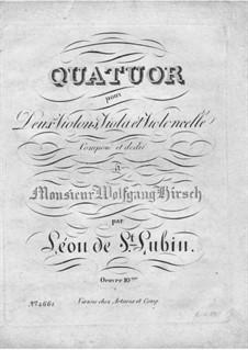 Strings Quartet in B Minor, Op.10: Strings Quartet in B Minor by Léon de Saint-Lubin
