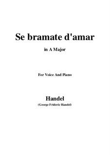 Se bramate d'amar...: Para vocais e piano by Georg Friedrich Händel