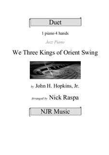 We Three Kings of Orient Swing: para piano de quadro mãos by John H. Hopkins Jr.