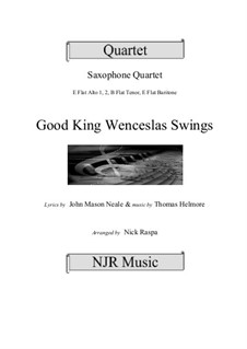 King Wenceslas Swings: For easy sax quartet by Thomas Helmore