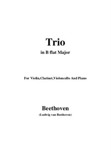 Trio for Clarinet, Cello and Piano No.4 'Gassenhauer' , Op.11: todas as partes e partituras by Ludwig van Beethoven