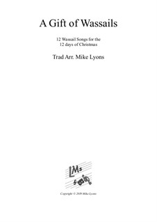 A Wassail Gift - 12 Wassail Songs for the 12 Days of Christmas: Para quinteto de cordas by folklore, Mike Lyons