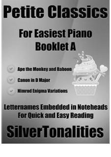 Petite Classics for Easiest Piano Booklet L2: Petite Classics for Easiest Piano Booklet L2 by Edward Elgar, Johann Pachelbel, Thomas Weelkes