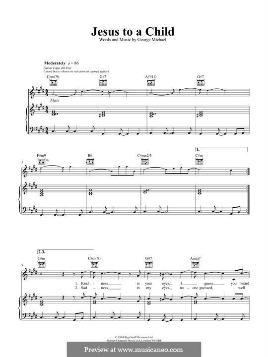 Jesus to a Child: Para vocais e piano (ou Guitarra) by George Michael