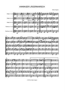 Anninger Jägermarsch: Pless/Pfc, Op.139 by Dieter Angerer