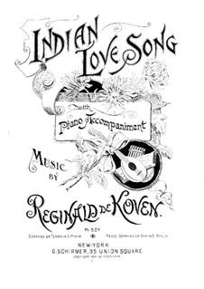 Indian Love Song, Op.53 No.3: Indian Love Song by Reginald De Koven