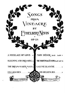 Songs from Vineacre, Op.28: No.8 A Little Song by Ethelbert Woodbridge Nevin