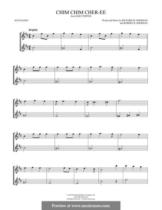 Chim Chim Cher-ee (from Mary Poppins): para dois alto saxophones by Richard M. Sherman, Robert B. Sherman