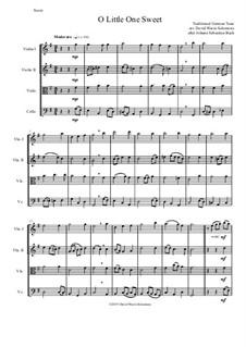 O Little One Sweet for string quartet: O Little One Sweet for string quartet by Johann Sebastian Bach, folklore