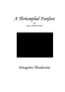 A Triumphal Fanfare, Op.17: A Triumphal Fanfare by Panagiotis Theodossiou