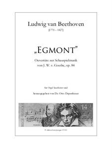 Egmont, Op.84: Overture, for organ by Ludwig van Beethoven