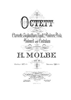 Octet for Winds and Strings, Op.47: Partitura completa by Heinrich Molbe