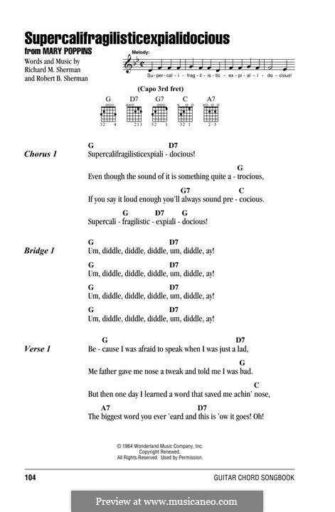 Supercalifragilisticexpialidocious (from Mary Poppins): Letras e Acordes by Richard M. Sherman, Robert B. Sherman