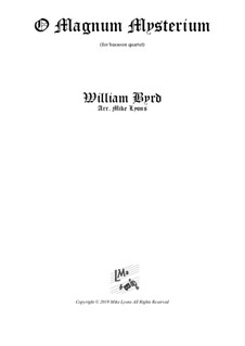 O Magnum Mysterium: For bassoon quartet by William Byrd