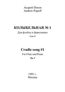 Cradle song No.1, Op.9: Cradle song No.1 by Andrey Popov