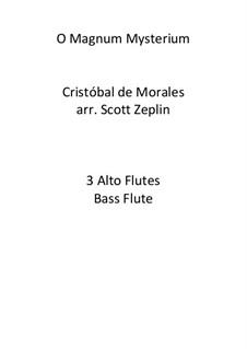 O Magnum Mysterium: For quartet by Cristóbal de Morales