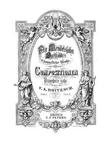 Compositions for Piano: Compositions for Piano by Felix Mendelssohn-Bartholdy