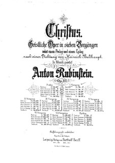Christus, Op.117: Scenes I-II, for soloists, choir and piano by Anton Rubinstein
