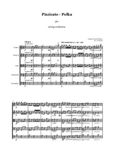 Pizzicato Polka: For string orchestra - score and parts by Johann Strauss (Sohn)