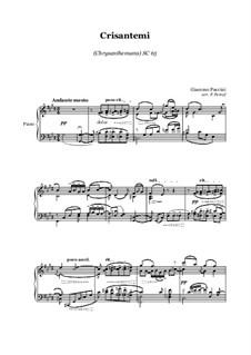 Chrysanthemums (I Crisantemi): Para piano solo by Giacomo Puccini