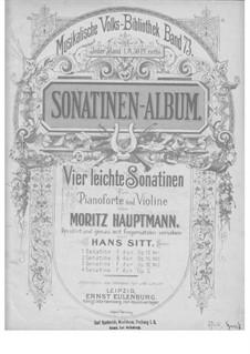 Four Easy Sonatines: Four Easy Sonatines by Moritz Hauptmann