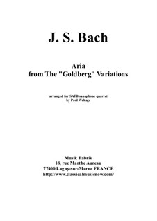 Goldberg Variations, BWV 988: Aria, arranged for SATB saxophone quartet by Johann Sebastian Bach