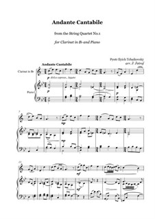 String Quartet No.1 in D Major, TH 111 Op.11: Andante cantabile, for clarinet in Bb and piano - score and parts by Pyotr Tchaikovsky