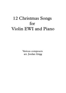 12 Christmas Songs: For violin EWI and piano by folklore