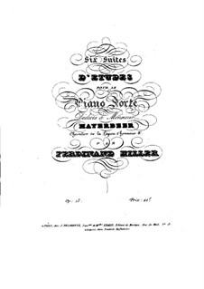 Six suites d'etudes pour le pianoforte, Op.15: set completo by Ferdinand von Hiller
