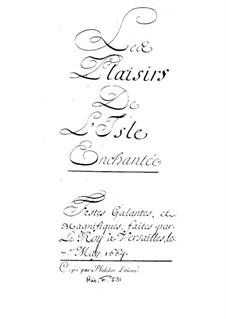 Les plaisirs de l'Île enchantée (La Princesse d'Elide), LWV 22: Partitura completa by Jean-Baptiste Lully