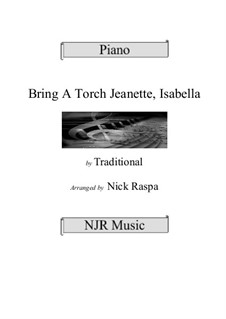 Bring a Torch, Jeannette Isabella: For piano (adv int piano) by folklore