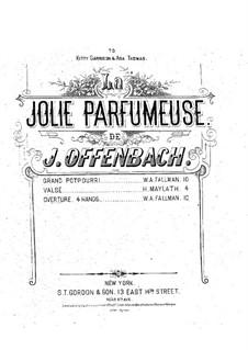 La jolie parfumeuse: Overture, para piano para quatro mãos by Jacques Offenbach