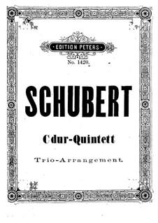String Quintet in C Major, D.956 Op.163: Arrangement for piano trio by Franz Schubert
