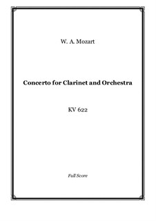 Concerto for Clarinet and Orchestra in A Major, K.622: partitura completa by Wolfgang Amadeus Mozart