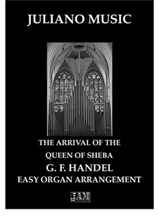 Solomon, HWV 67: The Arrival of the Queen of Sheba, for easy organ - C version by Georg Friedrich Händel