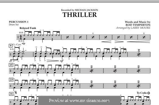 Thriller (Michael Jackson): Percussion 1 part by Rod Temperton