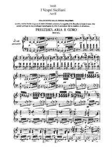 The Sicilian Vespers: ato II, para solista,coral e piano by Giuseppe Verdi