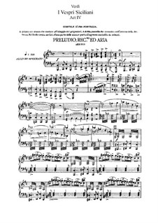 The Sicilian Vespers: acto IV, para solistas,coral e piano by Giuseppe Verdi