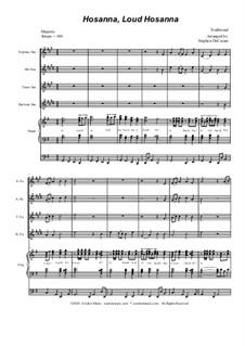 Hosanna, Loud Hosanna: For saxophone quartet - organ accompaniment by Unknown (works before 1850)