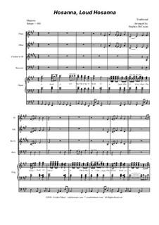 Hosanna, Loud Hosanna: For woodwind quartet - organ accompaniment by Unknown (works before 1850)