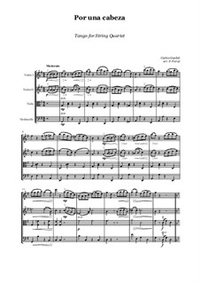 Por Una Cabeza: For string quartet - score and parts by Carlos Gardel