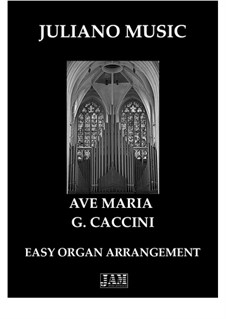 Ave Maria: For easy organ by Giulio Caccini