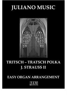 Tritsch Tratsch Polka, Op.214: For easy organ - C version by Johann Strauss (Sohn)