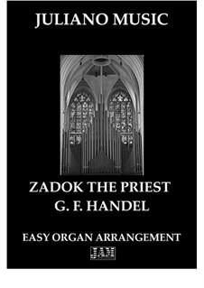 Zadok the Priest, HWV 258: For easy organ by Georg Friedrich Händel