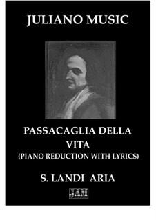 Passacaglia della Vita (Extract - Piano Reduction with Lyrics): Passacaglia della Vita (Extract - Piano Reduction with Lyrics) by Stefano Landi
