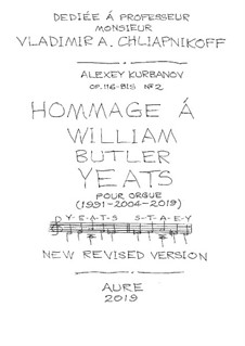 Hommage à William Butler Yeats, Op.116-bis No.2: Hommage à William Butler Yeats by Alexey Kurbanov